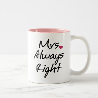 Mrs Always Right Two-Tone Coffee Mug