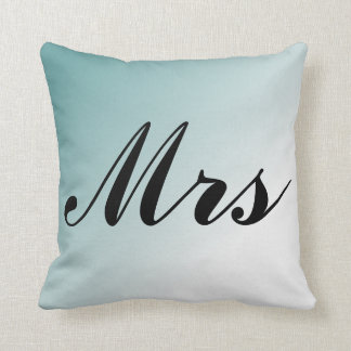 Mrs. Beautiful Blue and White Gradient Mr and Mrs Cushion