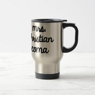 Mrs. Christian Coma Travel Mug