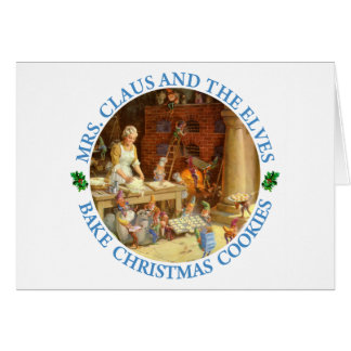 Mrs. Clause & the Elves Bake Christmas Cookies Card
