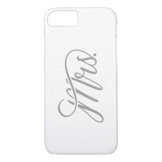 Mrs. iPhone 7 Phone Case