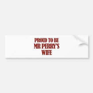 Mrs PERRY designs Bumper Sticker