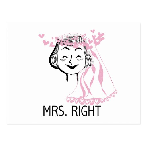 Mrs. Right Tshirts and Gifts Post Cards