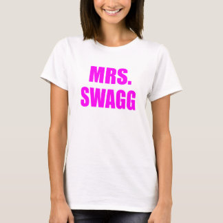 Mrs. Swagg T-Shirt