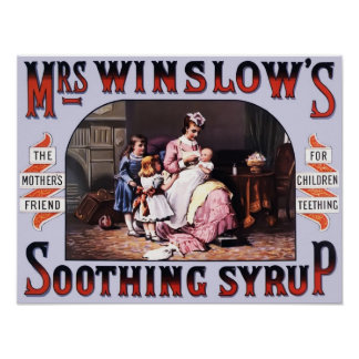 Mrs Winslows Soothing Syrup Vintage Poster