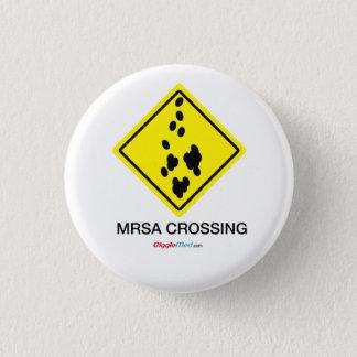 MRSA Crossing Sign 3 Cm Round Badge
