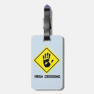 MRSA Crossing Sign Luggage Tag