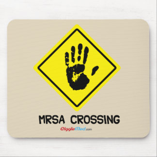 MRSA Crossing Sign Mouse Pad