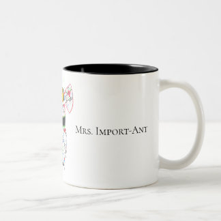 Ms. ImportAnt Coffee Mug