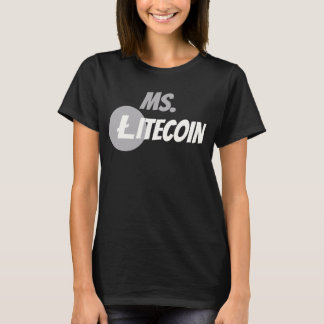 Ms. Litecoin Block Chain Cyrptocurrency LTC Shirt