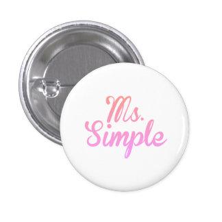 Ms.Simple - Standard, 2¼ Inch Round Button