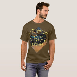 Mt. High Extreme Extreme Dream Shirt