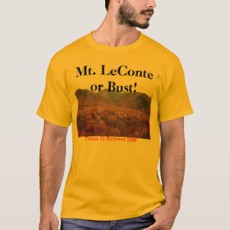 mt leconte 1, Mt. LeConte or Bust!, Team 53 Ret... T-Shirt