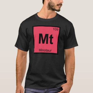 Mt - Minotaur Greek Chemistry Periodic Table T-Shirt