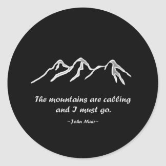 Mtns are calling/Snowy blizzard on Black Design Classic Round Sticker