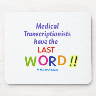 MTs Have the Last Word Mouse Pad