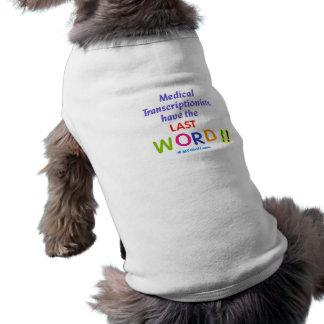 MTs Have the Last Word Sleeveless Dog Shirt