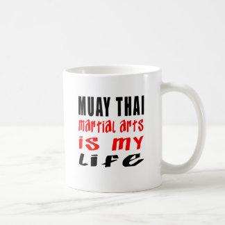 Muay Thai is my life Coffee Mug