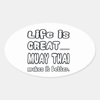 Muay Thai Makes It Better Oval Sticker