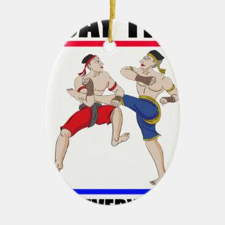 Muay Thai over everything Ceramic Ornament