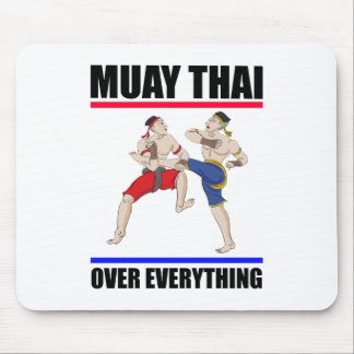 Muay Thai over everything Mouse Pad