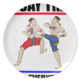 Muay Thai over everything Plate