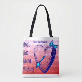 Much Ado About Nothing Tote