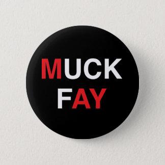 MUCK FAY Teresa May 6 Cm Round Badge