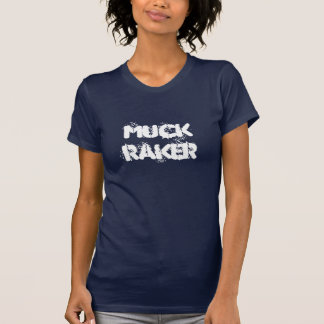 Muck Raker T with Raging Chicken on Back T-Shirt
