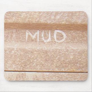 Mud. Mud run & mudding inspired Mouse Pad