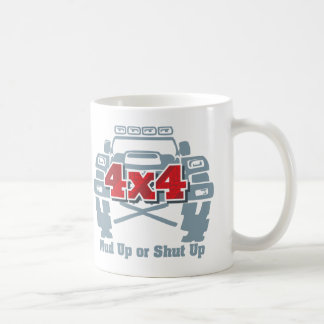 Mud Up or Shut Up 4x4 Off Road Coffee Mug