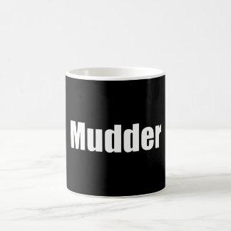 Mudder Coffee Mug