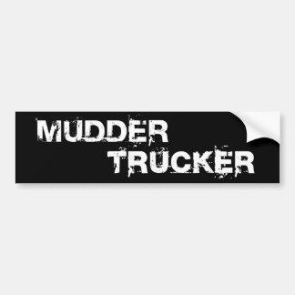 MUDDER TRUCKER BUMPER STICKER