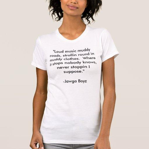 Muddy Roads t-shirt