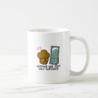 Muffins are just ugly cupcakes coffee mug