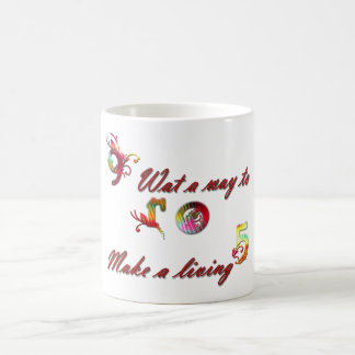 mug- 9 to 5, what a way to make a living coffee mug