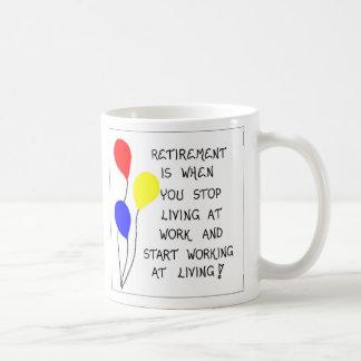 Mug about Retirement