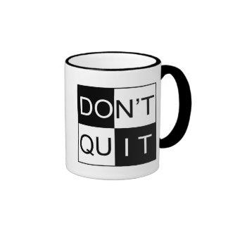 Mug - Don't Quit