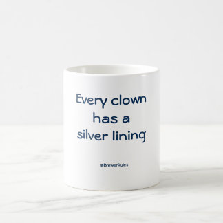 Mug: Every clown has a silver lining Coffee Mug
