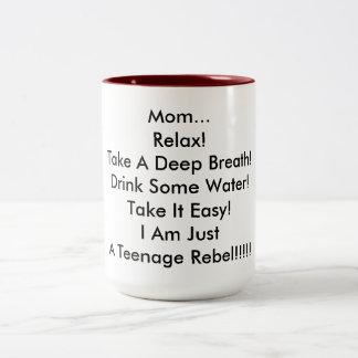 Mug for a teenager's mom