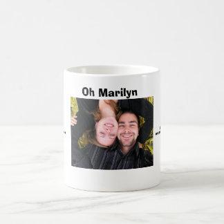 Mug for Marilyn.