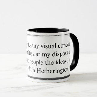 Mug I am very open to any visual conceits quote
