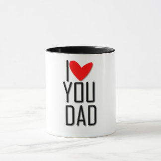 Mug - I love you dad