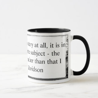 Mug If I am looking for a story quote Davidson