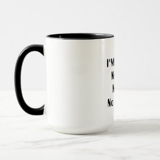 "Mug - ""I'm Retired"""