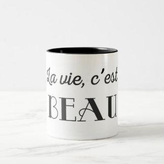 """Mug """"La vie, c'est beau"""" - Life is beautiful"""