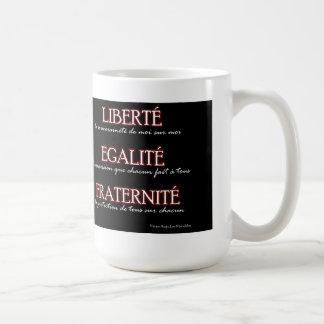 Mug: Liberty, Equality, Fraternity Coffee Mug