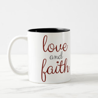 Mug Love and Faith