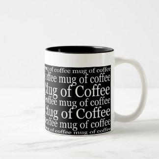 Mug of Coffee Mug