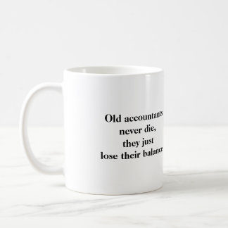 Mug - Old accountants never die